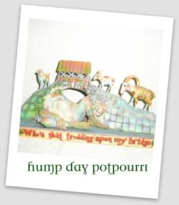 Hump Day Potpourri