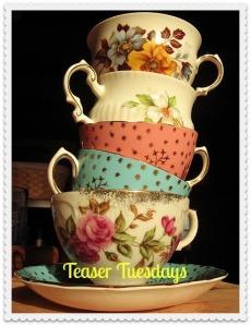 teacups for teaser tuesdays