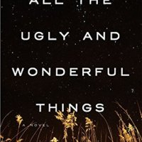 "TUESDAY POTPOURRI:  ""ALL THE UGLY & WONDERFUL THINGS"""